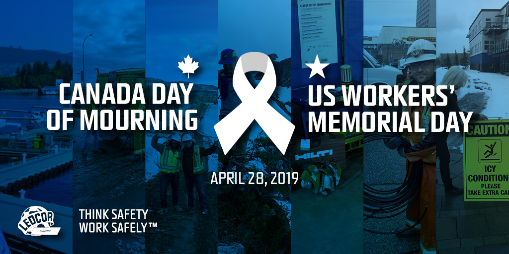 Day Of Mourning Workers Memorial Day 2019 Ledcor News